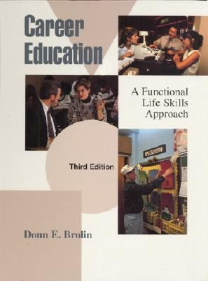 Career Education A Functional Life Skills Approach