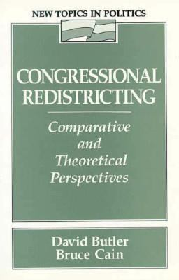 Congressional Redistricting: Comparative and Theoretical Perspectives - David Butler - Paperback
