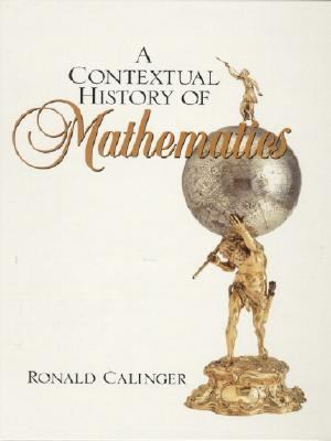 Contextual History of Mathematics to Euler To Euler