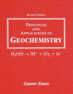 Principles and Applications of Geochemistry A Comprehensive Textbook for Geology Students