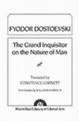 Grand Inquisitor on the Nature of Man