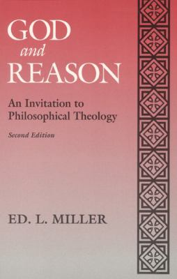 God and Reason An Invitation to Philosophical Theology