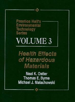 Health Effects of Hazardous Materials