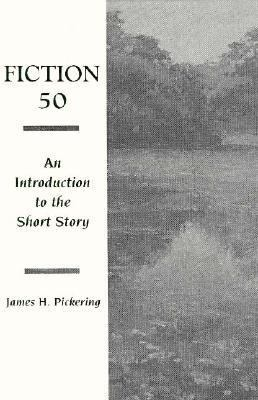 Fiction 50 An Introduction to the Short Story