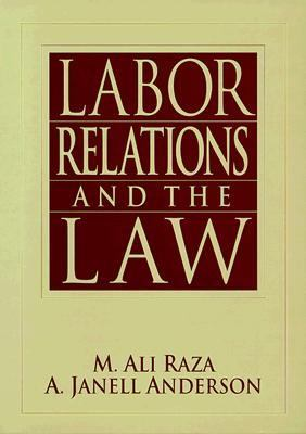 Labor Relations and the Law