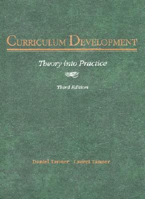 Curriculum Development Theory into Practice