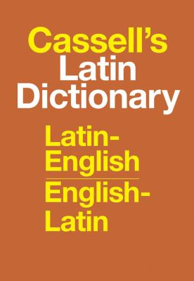 Cassell's Latin Dictionary Latin-English, English-Latin