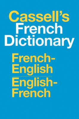Cassell's French-English, English-French Dictionary French-English, English-French