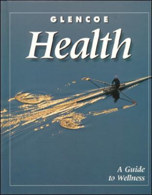 Health A Guide to Wellness
