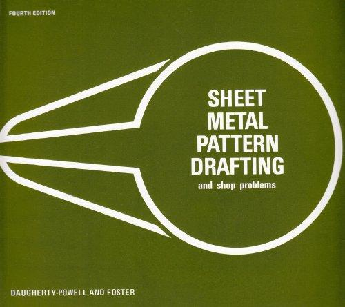 Sheet Metal Pattern Drafting And Shop Problems