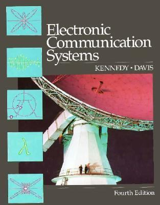 Electronic Communication Systems - George S. Kennedy - Hardcover - 4th ed