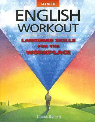 Glencoe English Workout Language Skills for the Workplace
