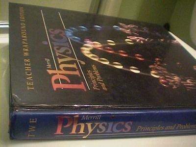 Merrill Physics Principles and Problems Glencoe