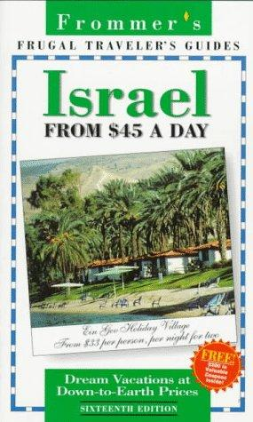 Frommer's Israel from $45 a Day (16th Ed.)