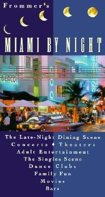 Frommer's Miami by Night