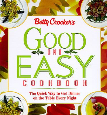 Betty Crocker's Good and Easy Cookbook with Supplement - Betty Crocker - Ringbound