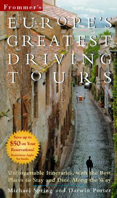 Frommer's Europe's Greatest Driving Tours