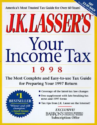 J.K. Lasser's Your Income Tax 1998