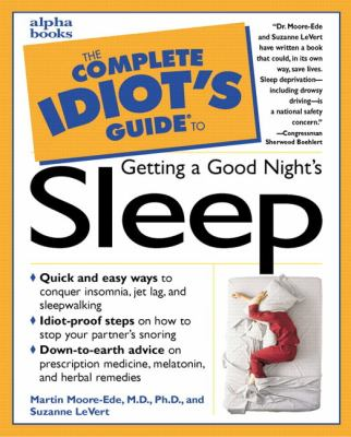 The Complete Idiot's Guide to Getting a Good Night's Sleep - Martin C. Moore-Ede - Paperback