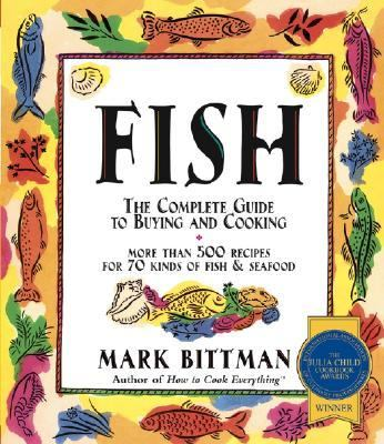 Fish The Complete Guide to Buying and Cooking