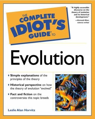 Complete Idiot's Guide to Evolution