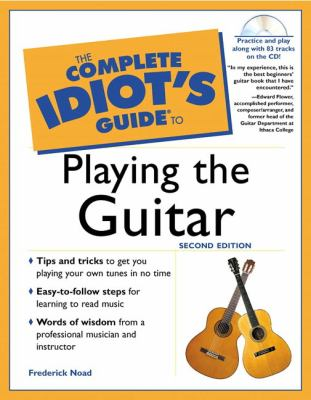Complete Idiot's Guide to Playing the Guitar