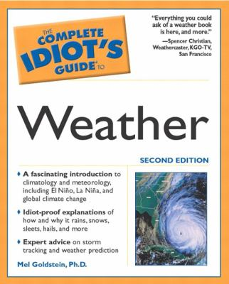 Complete Idiot's Guide to Weather
