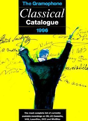 Gramophone Classical Catalogue 1996
