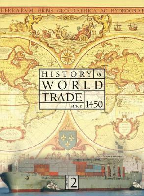 History of World Trade Since 1450