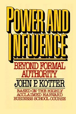 Power and Influence/Beyond Formal Authority