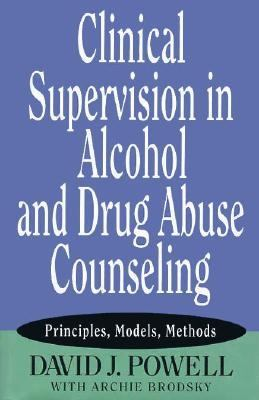 Clinical Super.in Alcohol+drug Abuse...