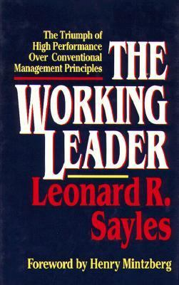 Working Leader The Triumph of High Performances over Conventional Management Principles