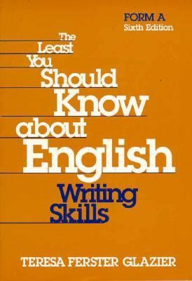 Least You Should Know About English, Form A Writing Skills  Form A