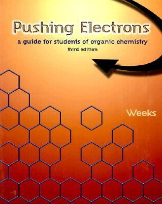 Pushing Electrons A Guide for Students of Organic Chemistry