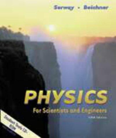 Physics for Scientists and Engineers (Saunders golden sunburst series)