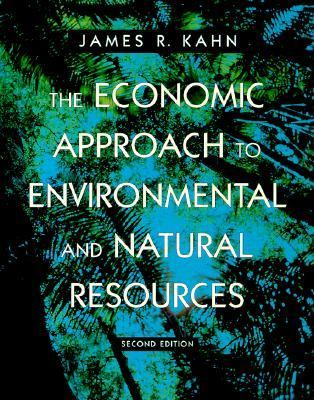 The Economic Approach to Environmental and Natural Resources