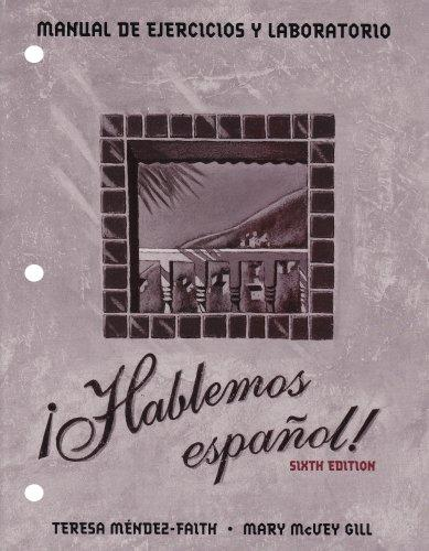 Hablemos Espanol! Lab Manual and Workbook