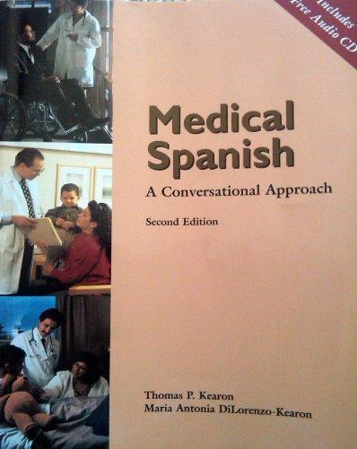 Medical Spanish: A Conversational Approach (Book Only)