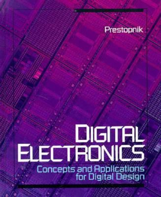 Digital Electronics Concepts and Applications for Digital Design