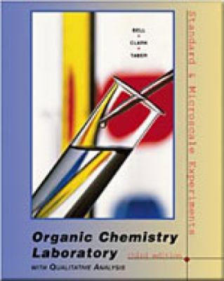 Organic Chemistry Laboratory With Qualitative Analysis Standard and Microscale Experiments