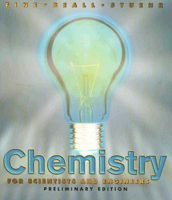 Chemistry for Scintists and Engineers Preliminary Edition