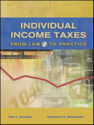 Individual Income Taxes From Law to Practice