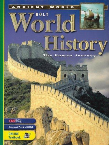 Holt World History, The Human Journey: The Ancient World