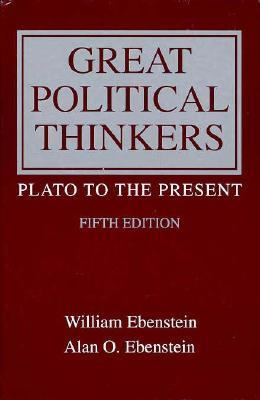 Great Political Thinkers Plato to the Present