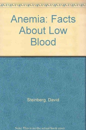 Anemia: Facts About Low Blood