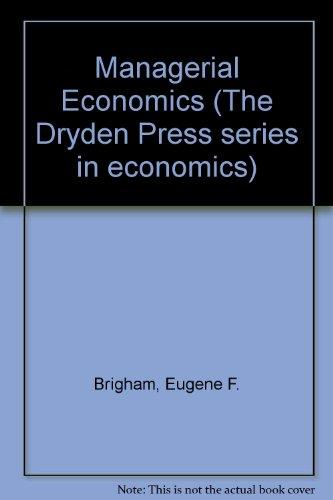Managerial Economics (The Dryden Press series in economics)