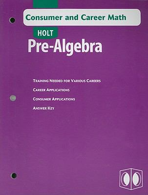 Pre-Algebra: Consumer and Career Math