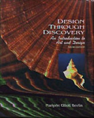 Design Through Discovery An Introduction to Art and Design