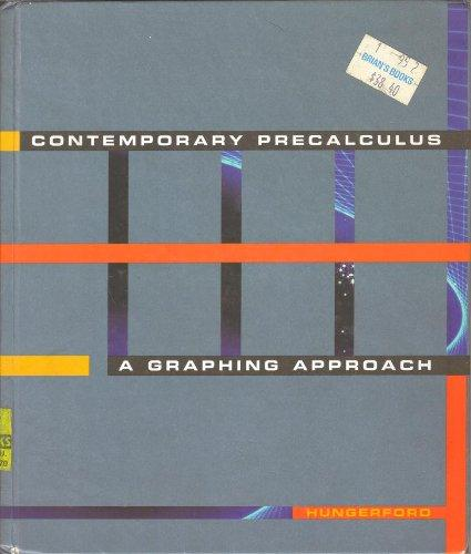 Contemporary Pre-Calculus: A Graphing Approach