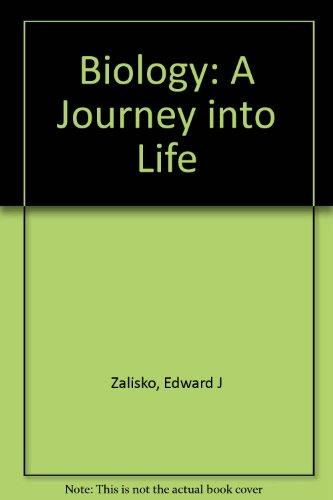 Biology: A Journey Into Life